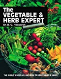 The Vegetable & Herb Expert: The world's best-selling book on vegetables & herbs (Expert Series)