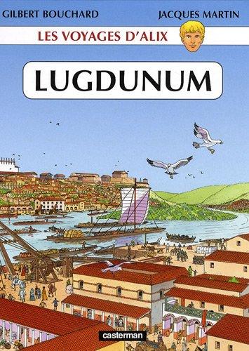 Les voyages d'Alix : Lugdunum