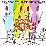 Songtexte von New York Voices - Sing! Sing! Sing!