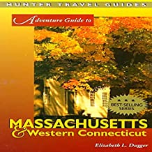 Adventure Guide to Massachusetts & Western Connecticut