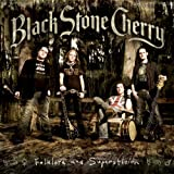 Songtexte von Black Stone Cherry - Folklore and Superstition