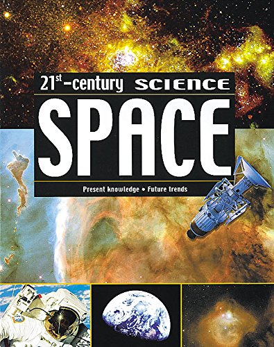 21st Century Science: Space