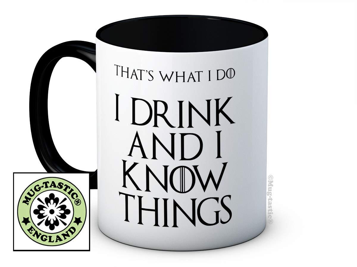 I Drink and I Know Things - Game of Thrones - Taza De Café De Cerámica 1