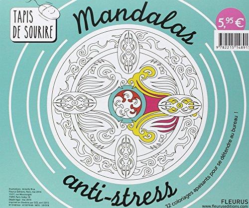 Mandalas anti-stress : 32 coloriages apaisants pour se détendre au bureau ! par Armelle Riva