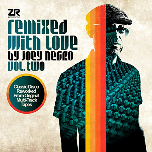 Remixed with Love by Joey Negr...