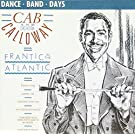 Frantic in the Atlantic by Cab Calloway (2005-06-07)