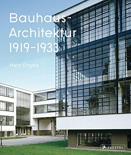 Bauhaus-Architektur: 1919-1933