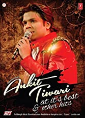 Ankit Tiwari - At It's Best and Other Hits