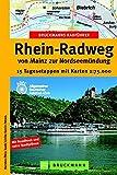 Bruckmanns Radführer Rhein-Radweg (Die schönsten Radtouren) - Karsten-Thilo Raab