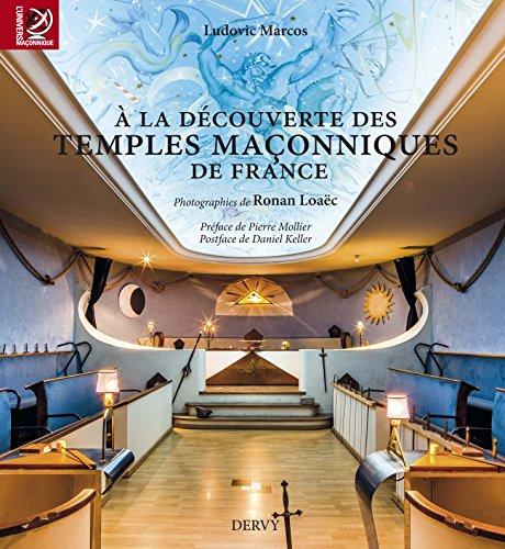 A la découverte des temples maçonniques de France