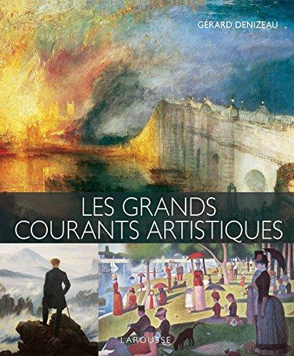 Les grands courants artistiques par Gérard Denizeau