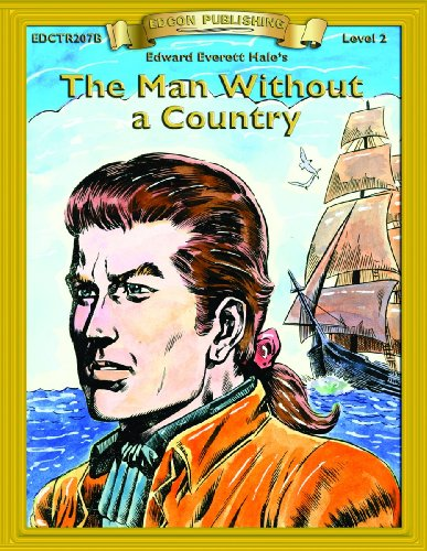 The Man Without a Country (Bring the Classics to Life: Level 2)
