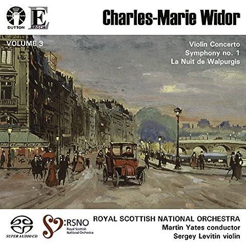 Charles-Marie Widor - Volume 3: Violin Concerto, Symphony No. 1, La Nuit de Walpurgis