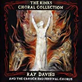 Ray Davies: Kinks Choral Collection (Audio CD)