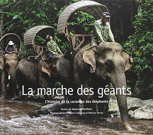 La Marche des Géants : L'histoire de la caravane des éléphants