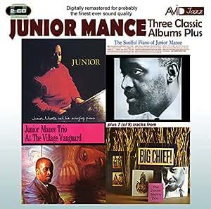 Three Classic Albums Plus (Junior / The Soulful Piano Of Junior Mance / At The Village Vanguard)