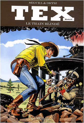 Tex, Tome 8 : Le train blindé