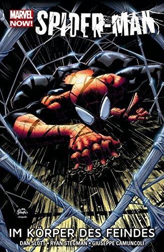 Spider-Man - Marvel Now!: Bd. 1: Im Körper des Feindes