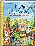 Flora Flitzebesen (Bd. 4): Rettung fürs Hexenrosental -