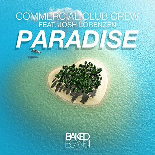 Commercial Club Crew feat. Josh Lorenzen-Paradise