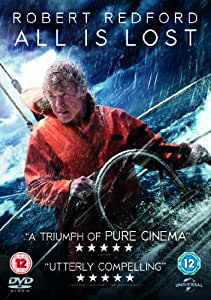 All Is Lost [DVD] [2013]