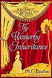 The Westerby Inheritance: Regency Royal 1