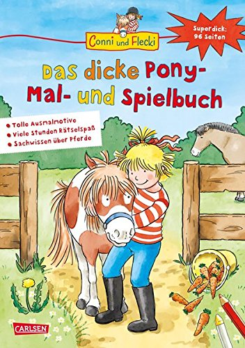 Preisvergleich Produktbild Conni und Flecki: Das dicke Pony-Mal- und Spielbuch: Superdick: 96 Seiten Spaß mit Conni und Flecki