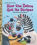 Best Golden Books Book Toddlers - How the Zebra Got Its Stripes Review