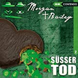 Morgan & Bailey 02: Süßer Tod (Morgan & Bailey - Mit Schirm, Charme und Gottes Segen)