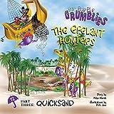 The Efelant Hunters Part Three: Quicksand