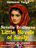 Novelle Rusticane - Little Novels of Sicily: Bilingual parallel text - Bilingue con testo inglese a fronte: Italian - English / Italiano - Inglese (Dual Language Easy Reader Book 20) (English Edition)