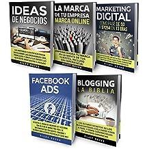 MARKETING ONLINE: LA BIBLIA: 5 libros en 1: Ideas de negocios, La Marca, Blogging, Marketing digital, Facebook ads (ganar dinero online)