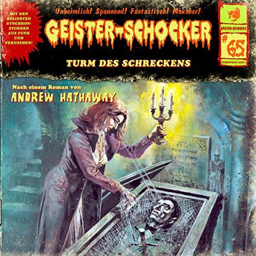 Geister-Schocker (65) Turm des Schreckens - Romantruhe Audio 2016