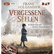 Vergessene Seelen. Ein Fall für Max Heller: Ungekürzte Lesung (1 mp3-CD)