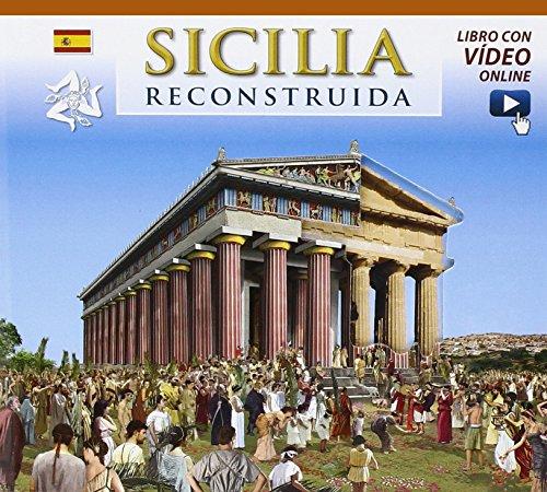 Sicilia ricostruita. Ediz. spagnola. Con video online por Fabiana Benetti