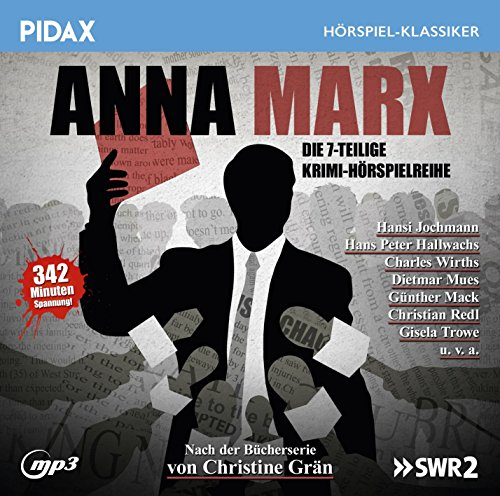 Pidax Hörspiel-Klassiker - Anna Marx (Christine Grän) SWR 1990 - 1999 / Pidax 2016