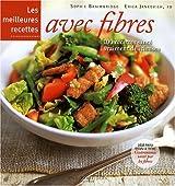 Les meilleures recettes avec fibres