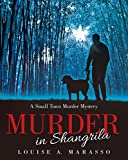 Murder in Shangrila: A Small Town Murder Mystery
