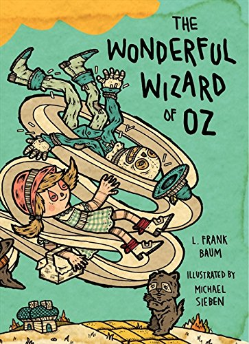 The Wonderful Wizard of Oz: Illustrations by Michael Sieben por L. Frank Baum