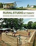 Rural Studio at Twenty /Anglais