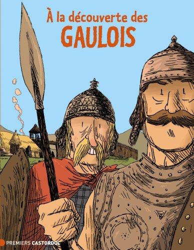 A la dcouverte des Gaulois