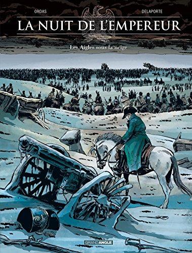 La nuit de l'empereur - volume 2 - Les aigles sous la neige