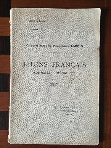 Collection de feu M. Pierre-Marie LARDIN – Jetons français – monnaies – médailles
