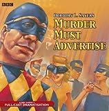 Murder Must Advertise: A BBC Radio 4 Full-Cast...