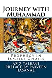 Journey with Muhammad: Prophecy in Ismaili Gnosis