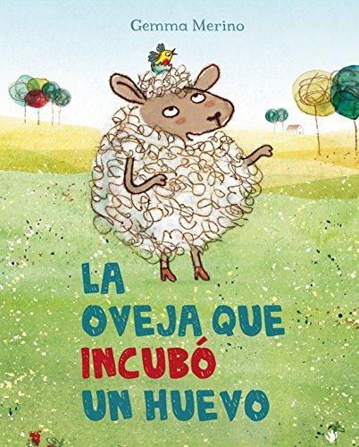 La oveja que incubó un huevo (PICARONA)