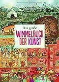 Das große Wimmelbuch der Kunst - Susanne Rebscher