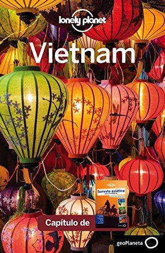 Sureste asiático para mochileros 4_12. Vietnam (Lonely Planet-Guías de país)