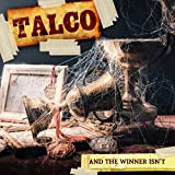 Songtexte von Talco - And the Winner Isn't