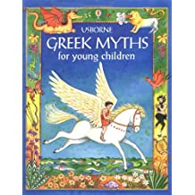 Greek Myths for Young Children (Usborne Gift Book)